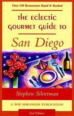 The Eclectic Gourmet Guide to San Diego