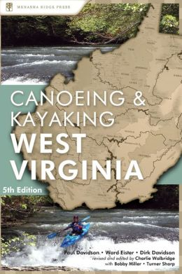 Canoeing and Kayaking Guide to West Virginia