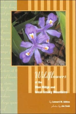 Wildflowers of the Blue Ridge and Great Smoky Mountains