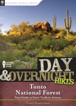 Day and Overnight Hikes: Tonto National Forest