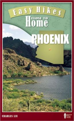 Easy Hikes Close to Home: Phoenix