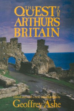 The Quest for Arthur's Britain