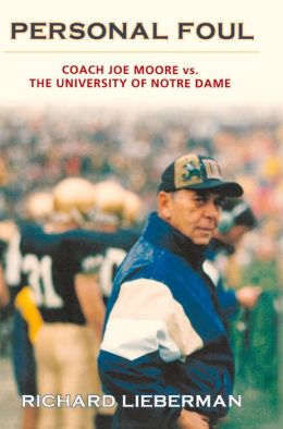 Personal Foul: Coach Joe Moore vs. the University of Notre Dame