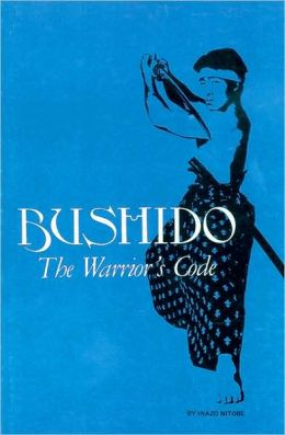 Bushido: The Warrior's Code