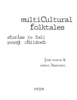 Multicultural Folktales: Stories to Tell Young Children