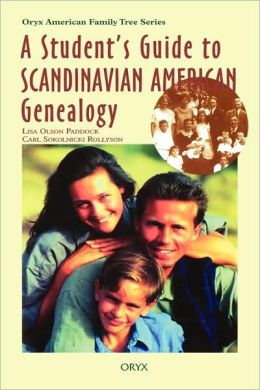 Student's Guide To Scandinavian American Genealogy