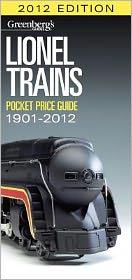 Lionel Trains Pocket Price Guide 1901-2012