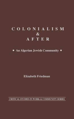Colonialism And After