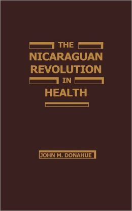 The Nicaraguan Revolution In Health