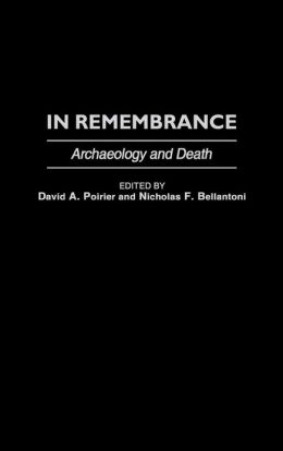 In Remembrance: Archaeology and Death