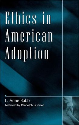 Ethics In American Adoption