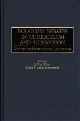 Paradigm Debates In Curriculum And Supervision