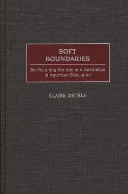 Soft Boundaries
