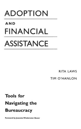 Adoption and Financial Assistance: Tools for Navigating the Bureauracy