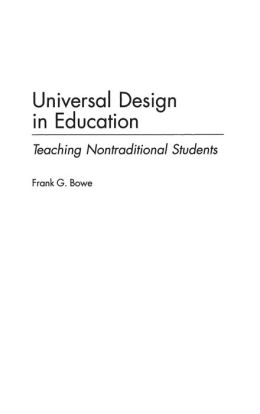 Universal Design in Education: Teaching Nontraditional Students