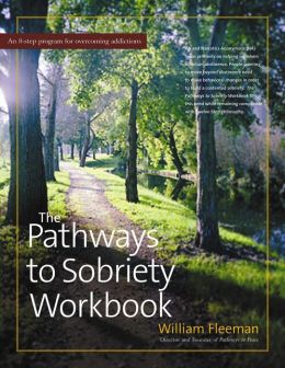 The Pathways to Sobriety Workbook