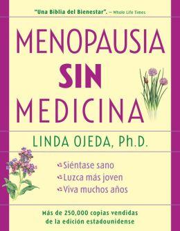Menopausia sin medicina: Menopause Without Medicine, Spanish-Language Edition