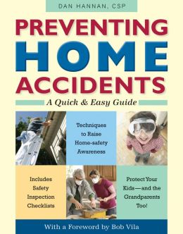 Preventing Home Accidents: A Quick and Easy Guide