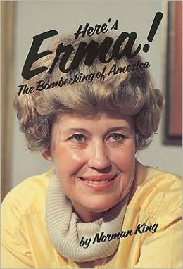 Here's Erma! The Story of Erma Bombeck