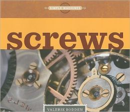 Simple Machines: Screws