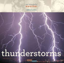 Our Wonderful Weather: Thunderstorms