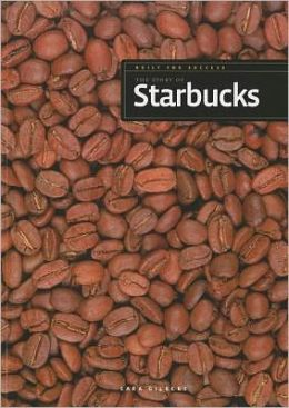 Built for Success: The Story of Starbucks