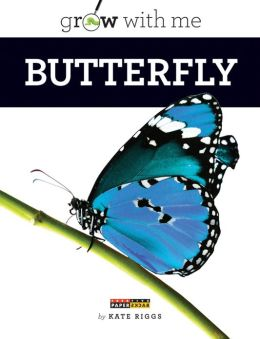 Butterfly (Grow with Me Series)