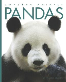 Pandas (Amazing Animals Series)