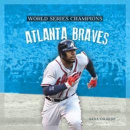 World Series Champs: Atlanta Braves
