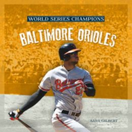 World Series Champs: Baltimore Orioles