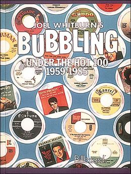 Bubbling Under The Hot 100: 1959-1985