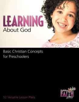 Learning about God: Basic Christian Concepts for Preschoolers
