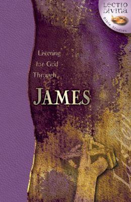 Listening for God through James