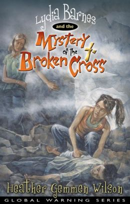 Lydia Barnes and the Mystery of the Broken Cross