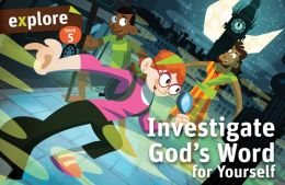 Investigate God's Word for Yourself (Explore Student Book 5)