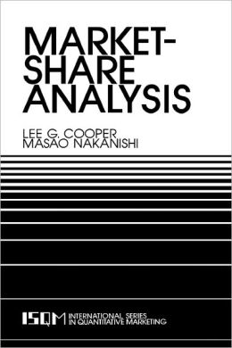 Market-Share Analysis: Evaluating Competitive Marketing Effectiveness
