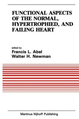 Functional Aspects of the Normal, Hypertrophied, and Failing Heart