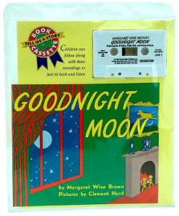 Goodnight Moon (Book and Cassette)