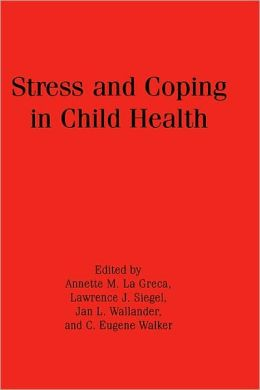 Stress and Coping in Child Health