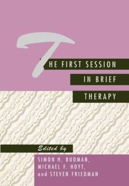 The First Session in Brief Therapy
