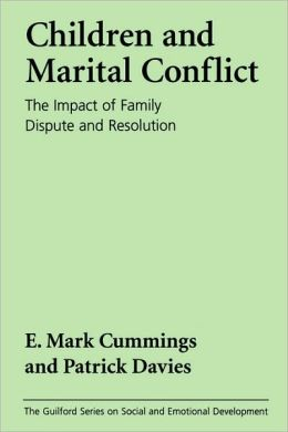 Children and Marital Conflict: The Impact of Family Dispute and Resolution