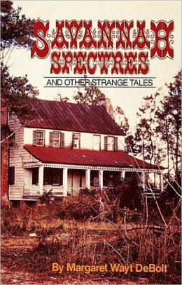 Savannah Spectres: And Other Strange Tales