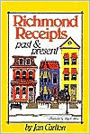 Richmond Receipts Past and Present (Regional Cookbooks Series)