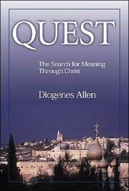 Quest: The Search for Meaning through Christ