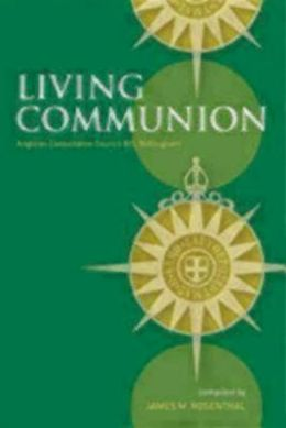 Living Communion: Anglican Consultative Council XIII, Nottingham