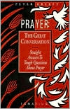 Prayer: The Great Conversation