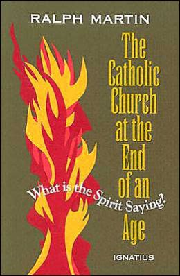 The Catholic Church at the End of an Age: What Is the Spirit Saying?