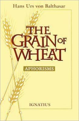 The Grain of Wheat: Aphorisms