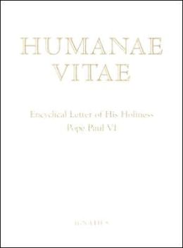 Humane Vitae: Encyclical Letter of His Holiness Pope Paul VI
