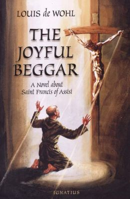 The Joyful Beggar: A Novel About Saint Frances of Assisi